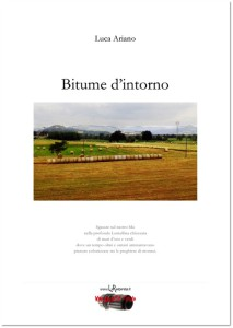 Bitume d'intorno - Luca Ariano